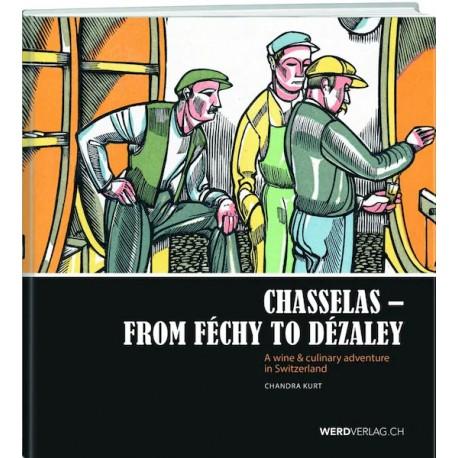 Chasselas - From Féchy to Dézaley by Chandra KurtCatalog